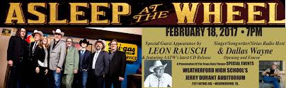 feb 18th 2017 7pm a first time for everything texas opry theater asleep at the wheel website strip