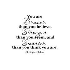 Christopher Robin Quotes Inspiration Amazon Christopher Robin Quote You Are Braver Than Home Kitchen