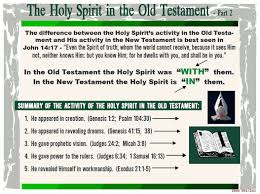 Old Testament Vs New Testament Chart The Holy Spirit In The Old Testament 2 Holy Spirit