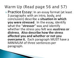 identify the four general types of stressors  describe how  practice essay in an essay format at least 3 paragraphs an intro
