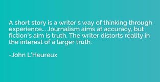 A Short Story Is A Writers Way Of Thinking Through