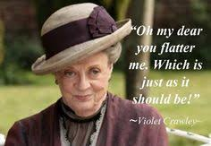 Downton Abbey Quotes on Pinterest | Dowager Countess, Downton ... via Relatably.com