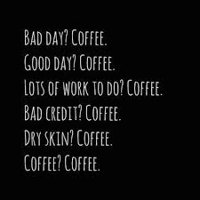 40 Coffee Quotes We All Know To Be True Funny Quotes About Coffee Delectable Coffee Quotes