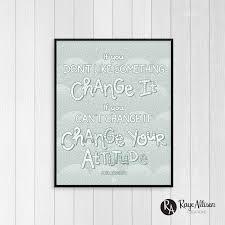 Change Your Attitude Printable Maya Angelou Quote