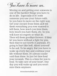 Quotes move on Sad Love Quotes Lessons Learned in Life You have to move on 72