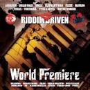 Riddim Driven: World Premiere