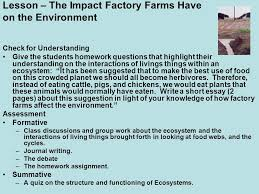 lesson plans for factory farming biology sustainability of  lesson the impact factory farms have on the environment check for understanding give the students