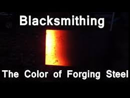 Blacksmithing The Changing Colors Of Forging Steel