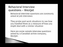 Behavioral Interview Questions (West Jet)