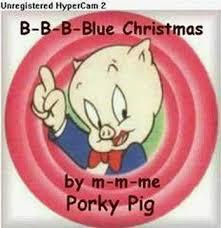 BLUE CHRISTMAS - PORKY PIG - YouTube