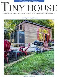 tiny house magazine. Unique Tiny Tiny House Magazine Issue 46 Is Now Available To E