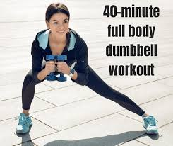 40 minute full body dumbbell workout