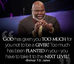 Picture Post Bishop TD Jakes Inspiring Quotes BelieveAllCom Mesmerizing T D Jakes Quotes