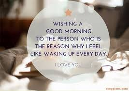 Quotes Saying Good Morning To Someone Special Best Of Quotes About Love Good Morning 24 Quotes