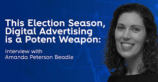 This Election Season, Digital Advertising is a Potent Weapon | a4 ...