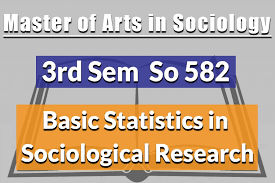 Sociological Research So582 Basic Statistics In Sociological Research Maunnepal