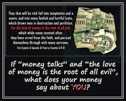 the love of money is the root of all evil voices  00 the root of all evil 190615