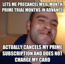 I'm always weary of free trials, but Amazon actually delivered ... via Relatably.com