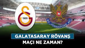 Galatasaray rövanş maçı ne zaman? St. Johnstone - Galatasaray hangi kanalda?  - Haberler - Diriliş Postası