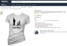 Calgary Teen Asks Amazon To Stop Selling Suicide T Shirts
