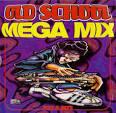 Old School Mega Mix