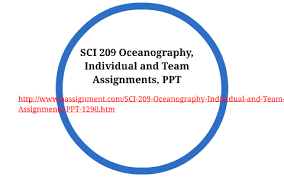 Sci Ppt Sci 209 Oceanography Individual And Team Assignments Ppt