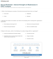 strengths and weaknesses examples quiz worksheet internal strengths weaknesses in swot analysis