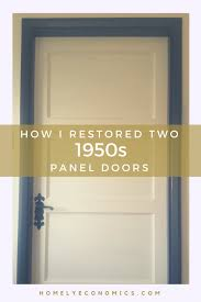 restoring vintage 1950s panel doors on the picture to read how we tackled this