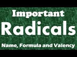 Radical Radicals With Valency Basic Chemistry Radical Learn 21 Radicals With Uniquetricks
