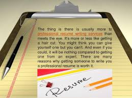 3. The thing is there is usually more to professional resume writing ...