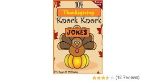 Small Picture 104 Funny Thanksgiving Knock Knock Jokes for kids Funny knock