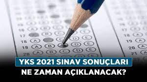 AYT TYT sonuçları açıklandı mı? YKS 2021 sınav sonuçları ne zaman  açıklanacak? - Haberler - Diriliş Postası