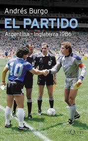 Está solicitando la partida de alguien que está o estuvo habilitado para votar en la argentina, puede consultar la localidad. Libro El Partido Argentina Inglaterra Partido Argentina Partido De Futbol Retrato De Epoca