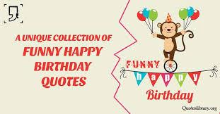 Happy Birthday Funny Quotes Custom Funny Birthday Wishes 48 Best Funny Happy Birthday Quotes
