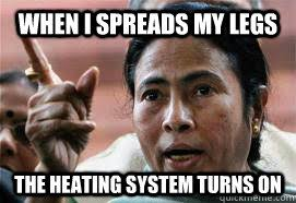 when I spreads my legs The heating system turns on - Frigid Mamta ... via Relatably.com