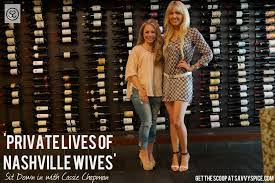 Interview: Cassie Chapman of TNT's 'Nashville Wives' - Savvy Spice