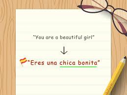 3 Ways To Say Beautiful Girl In Spanish Wikihow