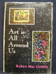 9780498069604: Art is all around us - AbeBooks - Griffith, Rubye Mae:  0498069605