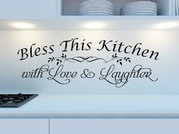bless this kitchen with love laughter wall decal