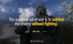 Sun Tzu Quote The Supreme Art Of War Is To Subdue The Enemy Gorgeous Art Of War Quotes