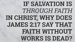 Meaning Of Faith Without Works Is Dead Bible Verse Explained