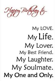 Love Of My Life Quotes Beauteous Best Birthday Quotes Happy Birthday Love Of My Life Wishes For The