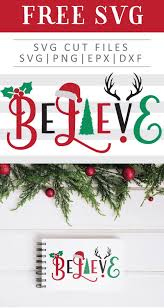 Free Christmas Vinyl Designs Christmas Believe Free Svg Png Dxf Eps By Free