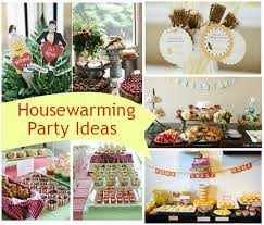 Housewarming Party Ideas