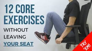 core strengthening exercises you can the office without chairs that work your leaving seat bar stools