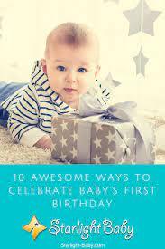 celebrate baby s first birthday