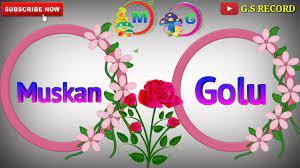 Muskan || Name & Golu Name 3D WhatsApp ...