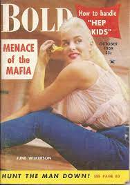 OCT 1959 BOLD MAGAZINE VOL.10 #5 (June Wilkerson) | The man, Man down, Man