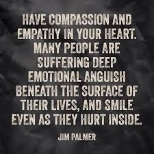 Compassion Quotes Impressive 48empathyandcompassionquotes Psycho Babble's Blog
