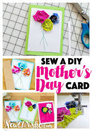 Sew A Diy Mothers Day Card 3 Simple Flower Techniques Using